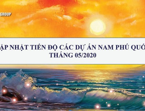 Tiến Độ Các Dự Án Của SunGroup Tại Phú Quốc Tháng 05/2020